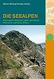 Die Seealpen: Naturparkwanderungen zwischen Piemont und Côte d'Azur (Naturpunkt) - Werner Bätzing