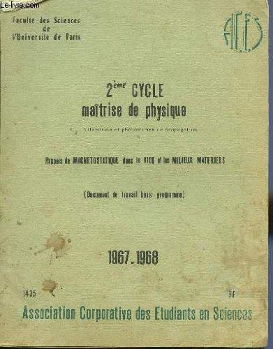 2ème CYCLE DE MAITRISE DE PHYSIQUE / C2 VIBRATIONS ET PHENOMENES DE PROPAGATION - RAPPELS DE MAGNETOSTATIQUE DANS LE VIDE ET LES MIIEUX MATERIELS (DOCUMENT DE TRAVAIL HORS PROGRAMME).