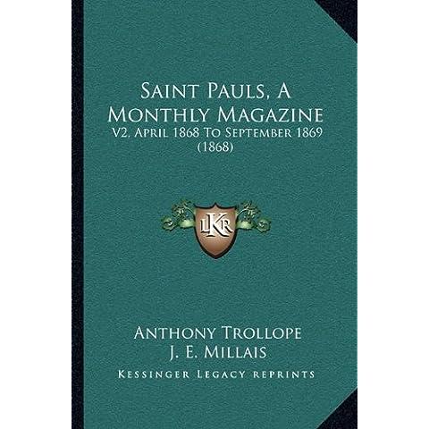 Saint Pauls, a Monthly Magazine: V2, April 1868 to September 1869 (1868)