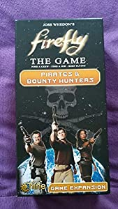 Firefly Pirates & Bounty