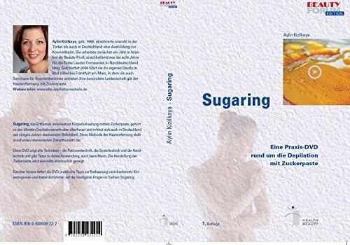 Preisvergleich Produktbild Sugaring: Eine Praxis-DVD rund um die Epilation mit Zuckerpaste