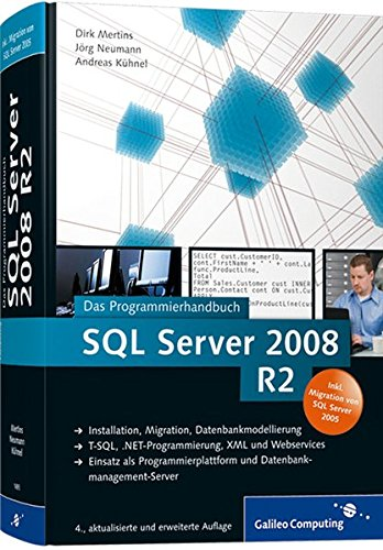 SQL Server 2008 R2: Das Programmierhandbuch. Inkl. ADO.NET 3.5, LINQ to Entities und LINQ to SQL (Galileo Computing)