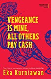 #5: Vengeance Is Mine, All Others Pay Cash (International Fiction Series)