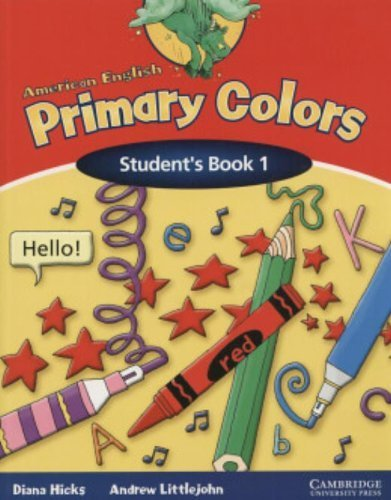 American English Primary Colors 1 Student's Book (Primary Colours) by Diana Hicks (2005-04-25)