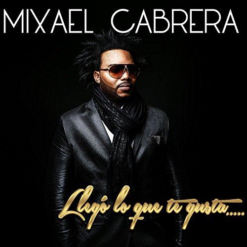 La Dueña - Mixael Cabrera