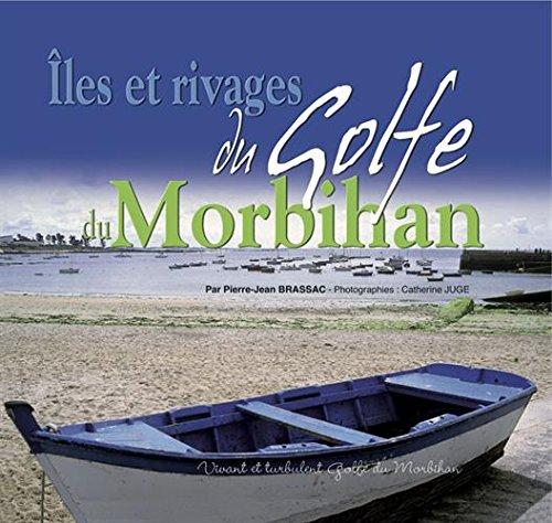 Les Iles du Morbihan par Jean-Pierre Brassac