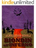 Biondin all'Inferno (Extradimensional Weird West Vol. 2)