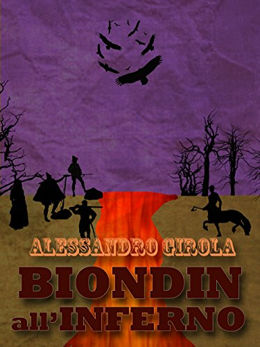 Download Biondin all'Inferno (Extradimensional Weird West Vol. 2)
