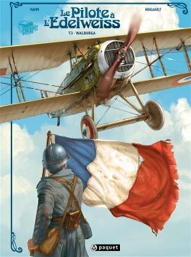 Le pilote à l'Edelweiss T3: Walburga
