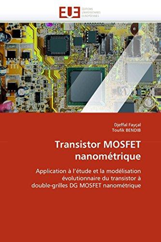 Transistor mosfet nanométrique par Djeffal Fayçal