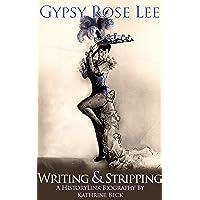 Gypsy Rose Lee, Writing & Stripping (English