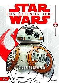Star Wars. Los últimos Jedi. Libro para colorear par  Star Wars