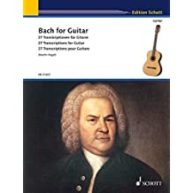 Bach for Guitar: 27 Transcriptions for Guitar