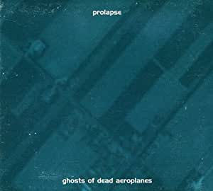 Ghosts Of Dead Aeroplanes