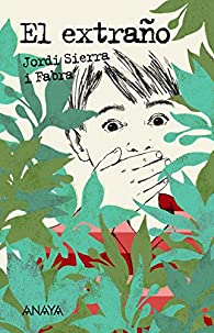 El Extraño  - Leer Y Pensar) par Jordi Sierra i Fabra