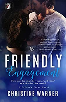 A Friendly Engagement (Friends First) by [Warner, Christine]