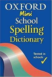 Oxford Mini School Spelling Dictionary