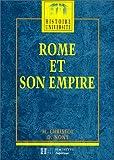 Rome et son empire - Des origines aux invasions barbares, édition 1997