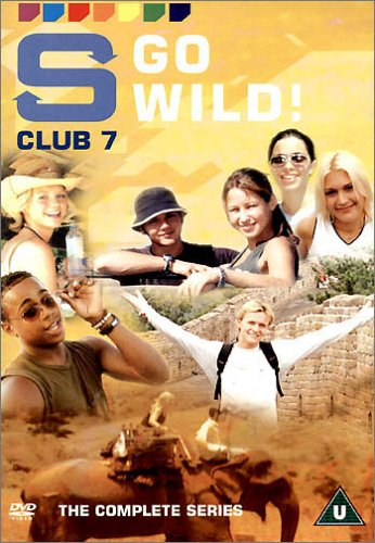 S Club 7 - Go Wild