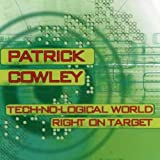 Right on Target / Tech-No-Logical World