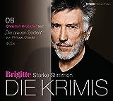 Die grauen Seelen: BRIGITTE Hörbuch-Edition - Starke Stimmen - Die Krimis - Philippe Claudel