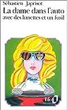 La dame dans l'auto avec des lunettes et un fusil par Japrisot