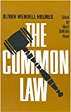 Common Law - Oliver Wendell Holmes