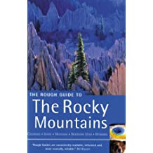The Rough Guide to The Rocky Mountains 1 (Rough Guide Travel Guides)
