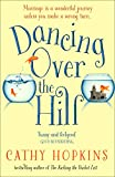 Dancing Over the Hill by Cathy Hopkins