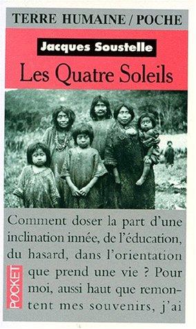 LES QUATRE SOLEILS. Souvenirs et réflexions d'un ethnologue au Mexique par Jacques Soustelle