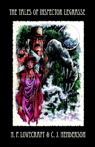 THE TALES OF INSPECTOR LEGRASSE por H. P. Lovecraft