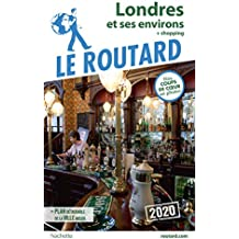 Guide du Routard Londres 2020: + shopping