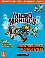 Micro Maniacs - Prima's Official Strategy Guide de Julian Gale