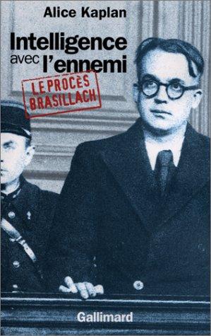 Intelligence avec l'ennemi : Le procs Brasillach