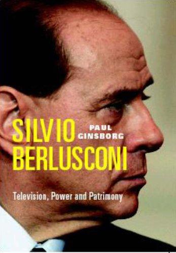 silvio-berlusconi-television-power-and-patrimony-new-updated-edition