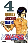 Bleach Edition simple Quincy archer hates you