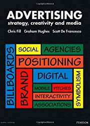 Advertising: Strategy, Creativity and Media by Chris Fill (2012-12-04)