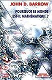 pourquoi le monde est il math?matique?