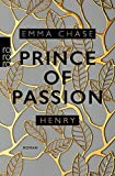 Prince of Passion – Henry (Die Prince of Passion-Trilogie, Band 2)