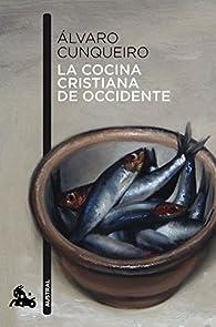 La cocina cristiana de Occidente par Álvaro Cunqueiro
