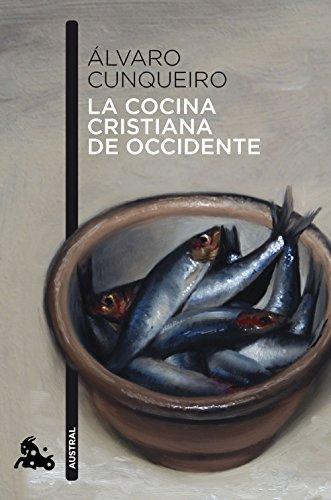 La cocina cristiana de Occidente (Humanidades) por Álvaro Cunqueiro