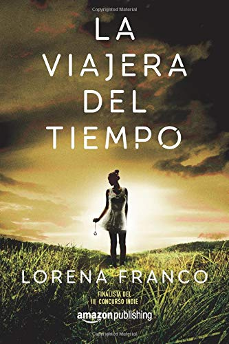 La viajera del tiempo por Lorena Franco