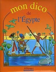 Mon dico de l'Egypte par Olivier Tiano