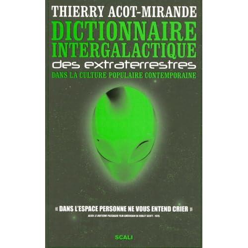 Dictionnaire intergalactique des extraterrestres dans la culture populaire contemporaine