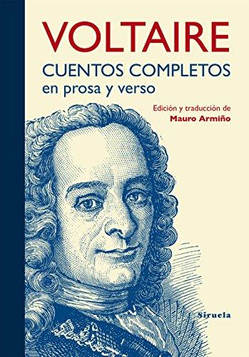 Cuentos completos en prosa y verso (Tiempo de Clásicos nº 19) por Voltaire