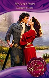 My Lord's Desire (Mills & Boon Historical) (Super Historical Romance)
