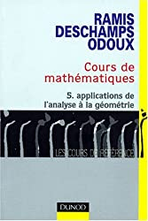 Cours de mathématiques, tome 5 : Applications de l'analyse à la géométrie