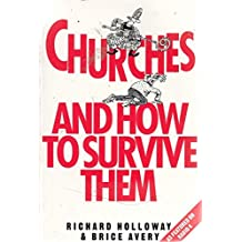 Churches and How to Survive Them