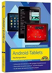 Android-Tablets - Das Kompendium Handbuch - für Android 6 Marshmallow & Vorgängerversionen
