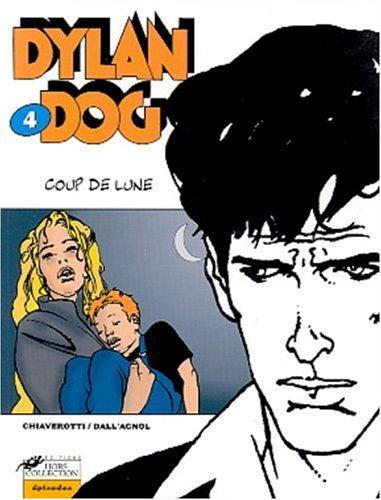 Dylan Dog, tome 4 : Coup de lune par Tiziano Sclavi